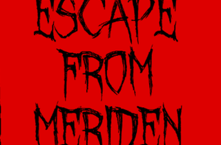 Escape from Meriden - Autumn Edition