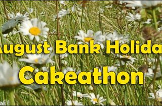 Cakeathon August Bank Holiday